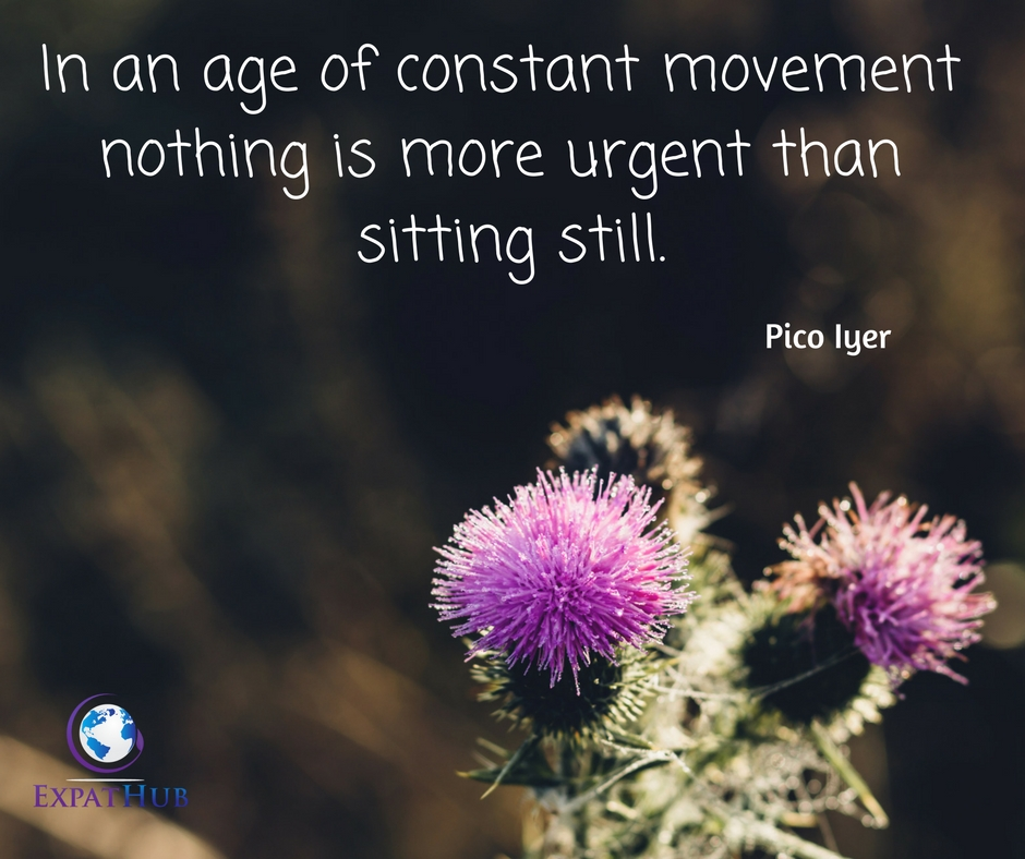 In an age of constant movementnothing is more important than sitting still.
