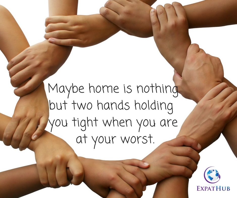 Maybe home is nothingbut two hands holding you tight when you are at your worst.